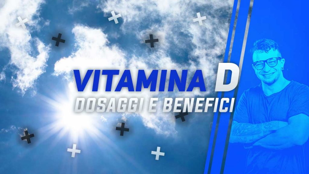 vitamina d dosaggi e benefici